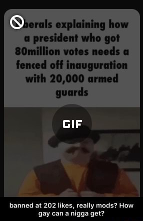 Explaining how a president who got 80million votes needs fenced off inauguration with 20,000 armed guards BY banned at 202 likes, really mods How gay coma nigga get banned at 202 likes, really mods How gay can a nigga get memes
