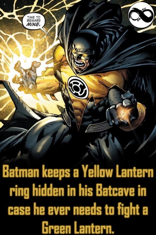Batman keeps a Yellow Lantern ring hidden in his Batcave in case he ever needs to fight a Green Lantern meme