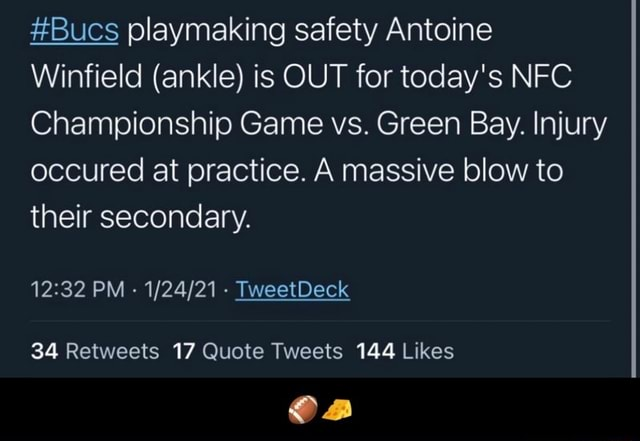 Bucs playmaking safety Antoine Winfield ankle is OUT for today's NFC Championship Game vs. Green Bay. Injury occured at practice. A massive blow to their secondary. PM TweetDeck  memes