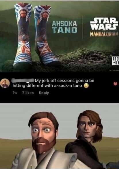 AHSOKA TANG MANDALORIA My jerk off sessions gonna be hitting different with a sock a tano memes