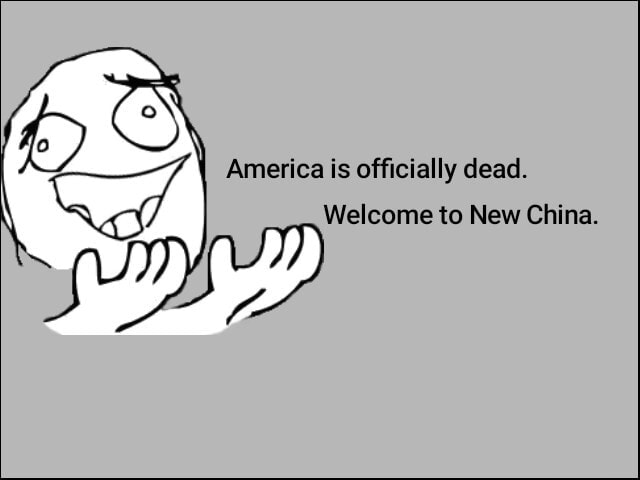 America is officially dead. Welcome to New China memes