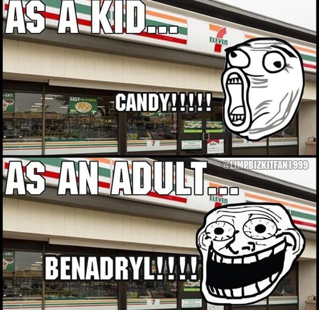 AS A KID CANDY memes