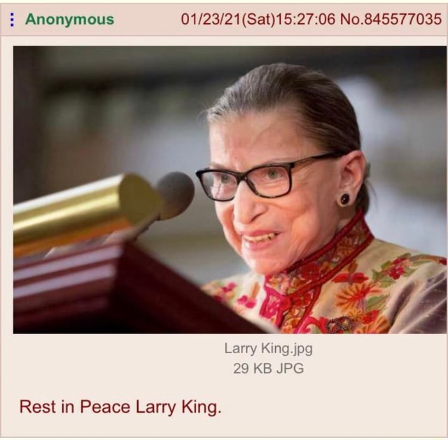 Anonymous No.845577035 Larry King.jpg KB Rest in Peace Larry King memes