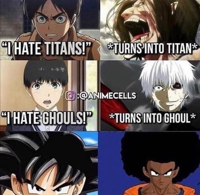 HATE ANTO TITANS 4 ae ANEMECELLS THATE. INTO GHOUL meme