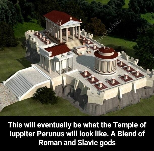 This will eventually be what the Temple of luppiter Perunus will look like. A Blend of Roman and Slavic gods  This will eventually be what the Temple of Iuppiter Perunus will look like. A Blend of Roman and Slavic gods meme