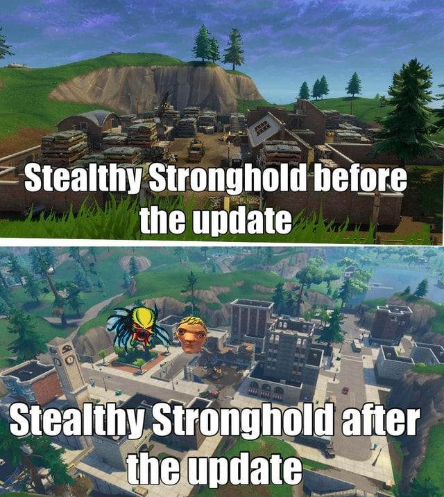 Stealthy Stronghold before the update Stealthy Stronghold after the update memes