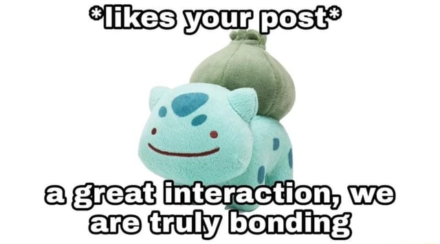 DOSE 0 9 Interaction, are truly bonding memes