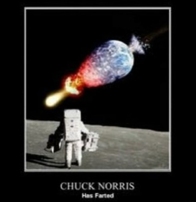 CHUCK NORRIS Hes Farted memes