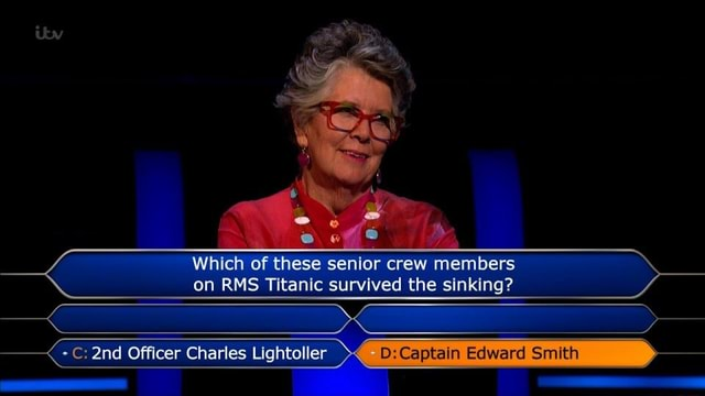 Ow Which of these senior crew members on RMS Titanic survived the sinking C Officer Charles Lightoller Captaln Edward Smith memes
