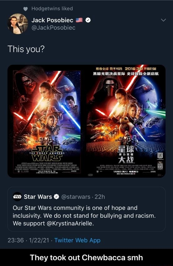 Hodgetwins liked Jack Posobiec JackPosobiec This you Star Wars starwars Our Star Wars community is one of hope and inclusivity. We do not stand for bullying and racism. We support KrystinaArielle. 2336 They took out Chewbacca smh They took out Chewbacca smh meme