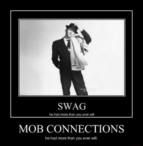 SWAG MOB CONNECTIONS he had more than you ever will meme