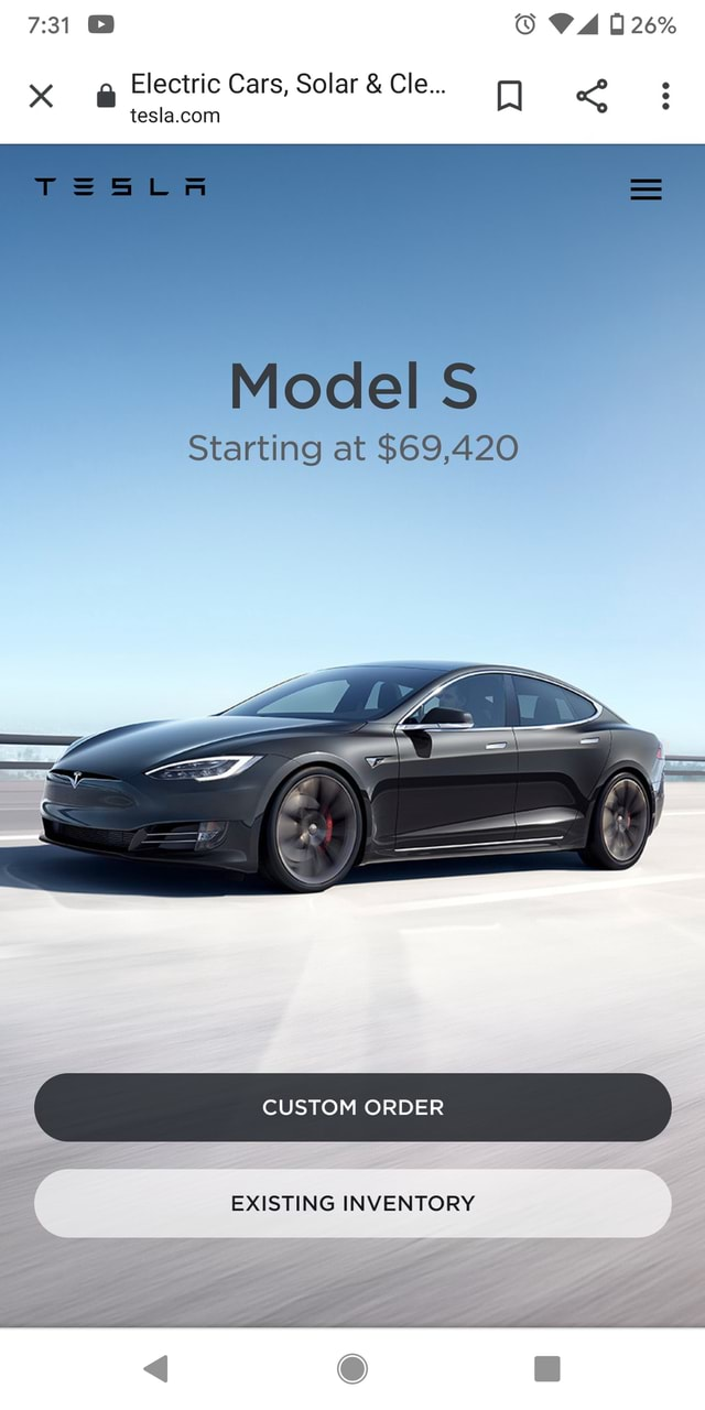 26% Electric Cars, Solar and Cle T ii Model S Starting at $69,420 CUSTOM ORDER EXISTING INVENTORY memes