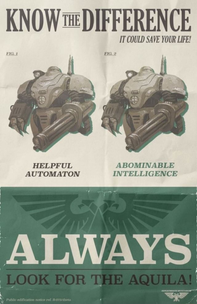 KNOW DIFFERENCE IT COULD SAVE YOUR LIFE HELPFUL ABOMINABLE AUTOMATON INTELLIGENCE ALWAYS memes