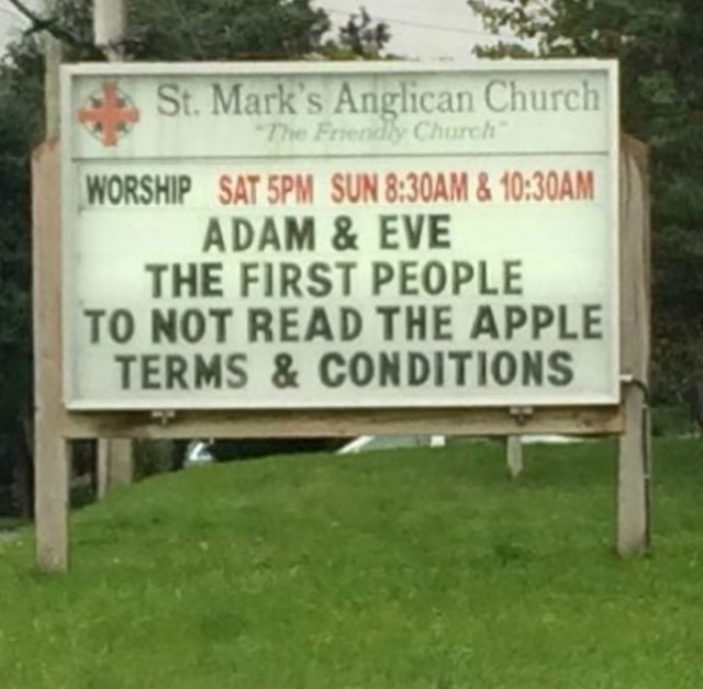 St. Mark's Angi an WORSHIP SAT SPM SUN  and  ADAM  and  EVE THE FIRST PEOPLE TO NOT READ THE APPLE TERMS  and  CONDITIONS meme