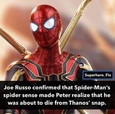 Joe Russo confirmed that Spider Man's spider sense made Peter realize that he bout to die from Thanos snap meme