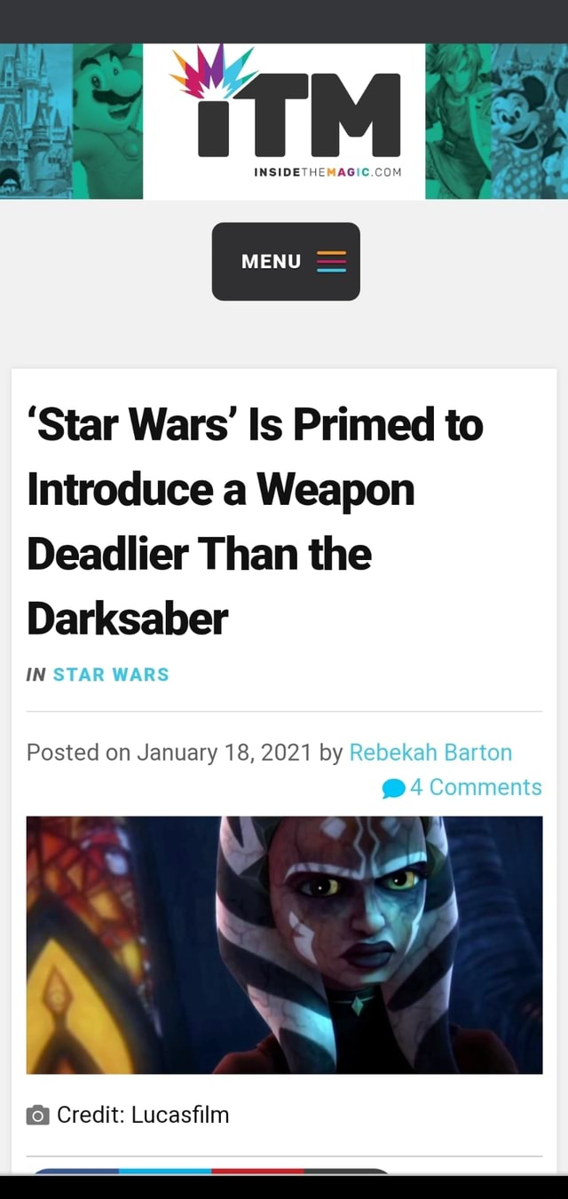 MENU Star Wars Is Primed to Introduce a Weapon Deadlier Than the Darksaber IN STAR WARS Posted on January 18, 2021 by Rebekah Barton 4 Comments Credit Lucasfilm memes