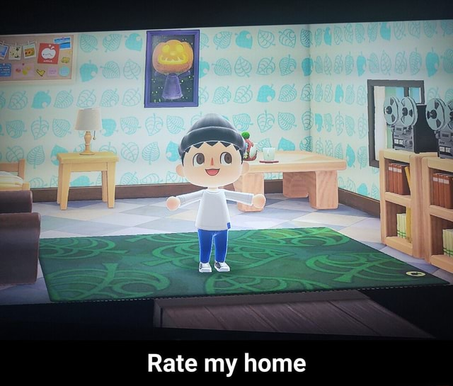 3 Rate my home Rate my home memes