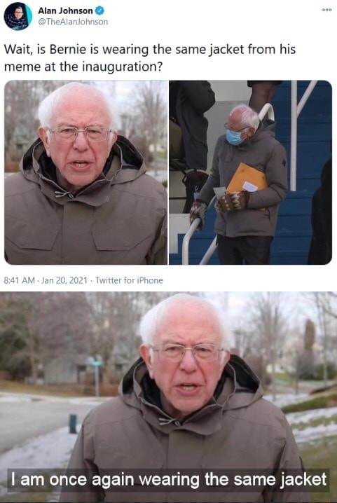 Alan Johnson Wait, is Bernie is wearing the same jacket from his meme at the inauguration am once again wearing the same jacket