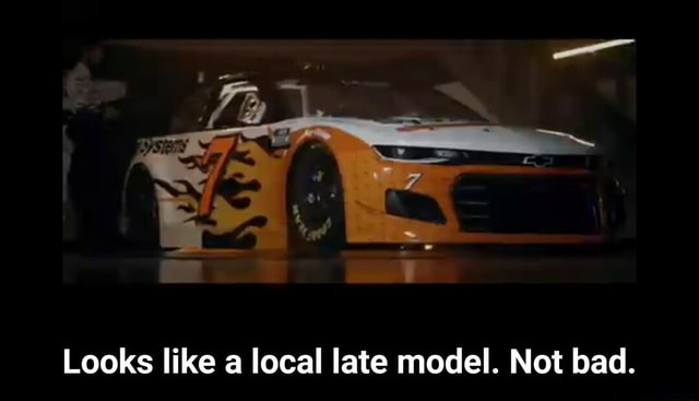 Looks like a local late model. Not bad. Looks like a local late model. Not bad meme
