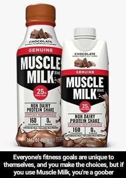 Themselves, and you make the choi Everyone fitness goals are unique to but if you use Muscle Milk, you're a goober  Everyone's fitness goals are unique to themselves, and you make the choices, but if you use Muscle Milk, you're a goober meme