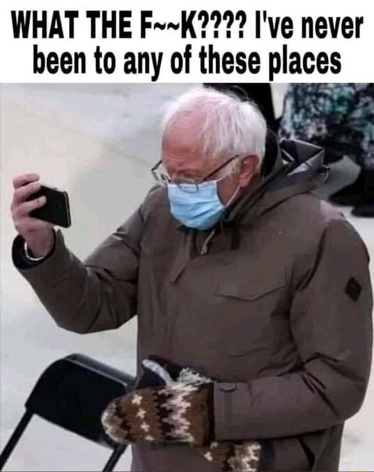 WHAT THE I've never been to any of these places memes