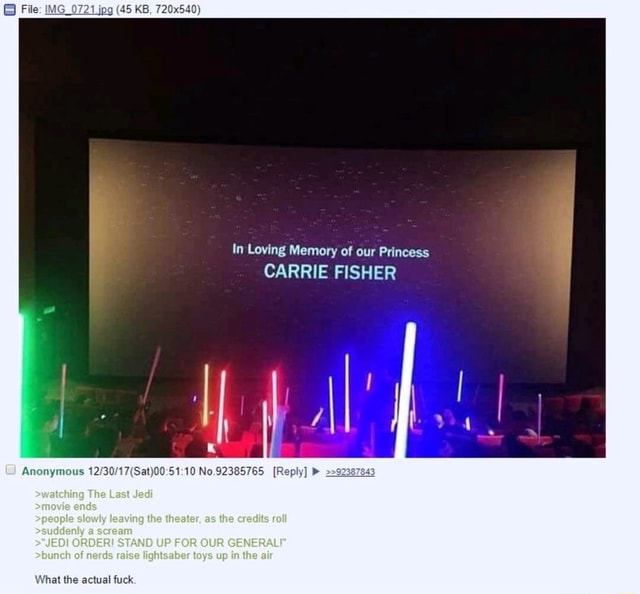 65 KB, In Loving Memory of our Princess CARRIE FISHER U Anonymous No.92385765 Reply O The Lest os the rat CADER STAND UP FOR OUR CENERAL shumel of mesds raise toys up iine alr the memes