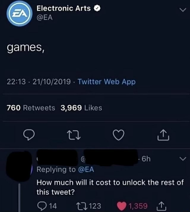 Electronic Arts EA games, Twitter Wel App Replying to EA How much will it cost to unlock the rest of this tweet 1359 meme