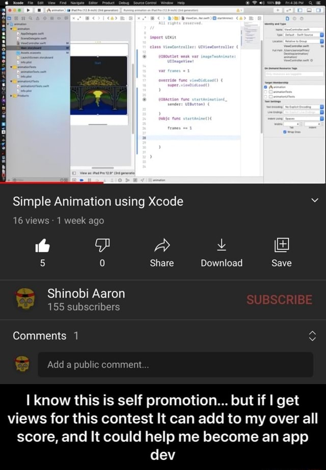Simple Animation using Xcode 16 views 1 week ago 5 Share Download Save Shinobi Aaron BSCRIBE 155 subscribers Comments 1 Add a public comment I know this is self promotion but if I get views for this contest It can add to my over all score, and It could help me become an app dev I know this is self promotion but if I get views for this contest It can add to my over all score, and It could help me become an app dev memes