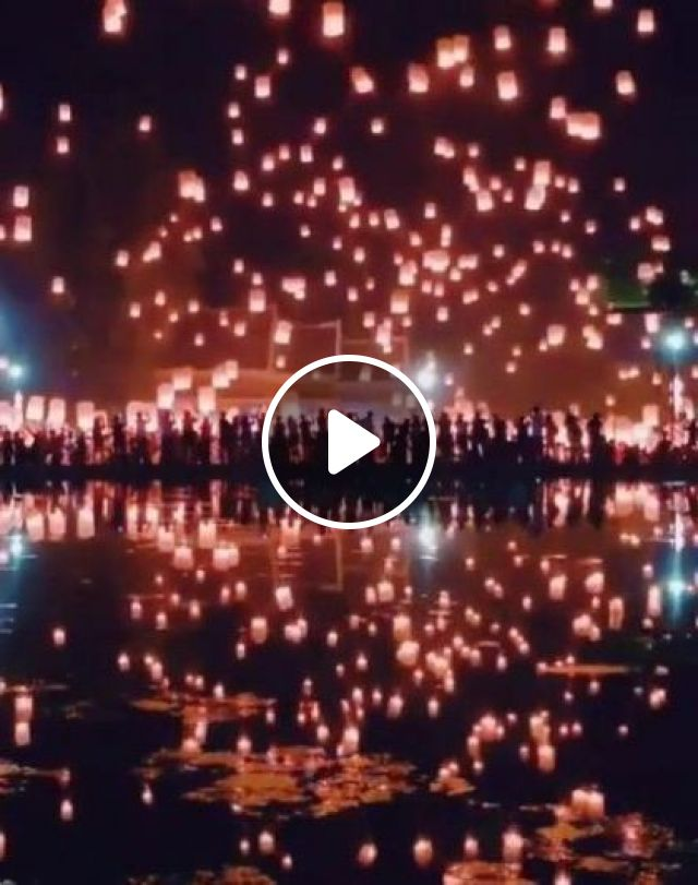 Thailand Travel,Thousands Of Lanterns Take To Night Sky In A Lantern Festival - Video & GIFs | nature & travel, thailand travel, beautiful scenery, lantern festival